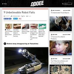 9 Unbelievable Robot Fails