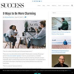9 Ways to Be More Charming