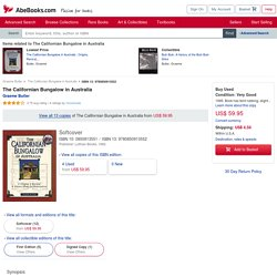 9780850913552: The Californian Bungalow in Australia - AbeBooks - Graeme Butler: 0850913551