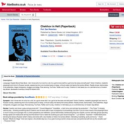 Chekhov in Hell (Paperback) by Prof. Dan Rebellato: Oberon Books Ltd, United Kingdom 9781849431033 Paperback - The Book Depository