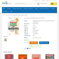 Ayurvedic and Herbal Remedies for Arthritis : Narendra Jain, 9788122309195, 8122309194
