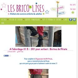 A l'abordage !!! 3 - DIY Bottes de Pirate