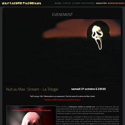 Scream - La Trilogie - Cinéma Max Linder
