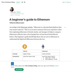 A beginner's guide to Ethereum – The Coinbase Blog