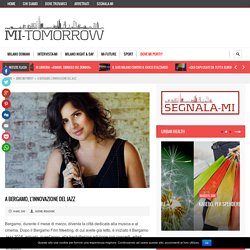 A Bergamo, l'innovazione del jazz