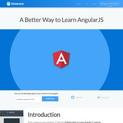 A Better Way to Learn AngularJS