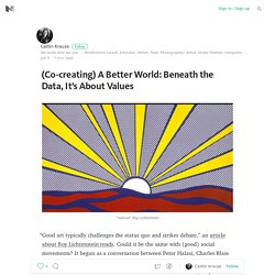 A Better World: It's About Values