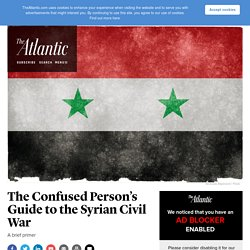 A Brief Guide to the Syrian Civil War