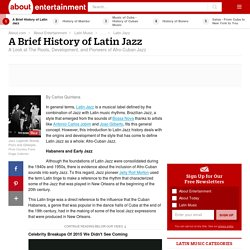 A Brief History of Latin Jazz