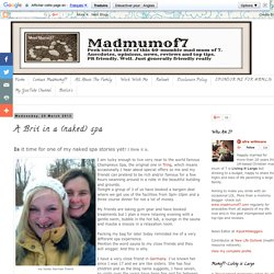 A Brit in a (naked) spa - madmumof7