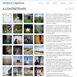 A CONTRETEMPS – PATRICK TABERNA