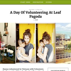 A day of volunteering at Leaf Pagoda