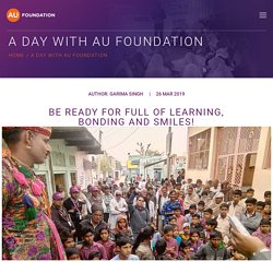 A day with AU Foundation