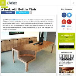 A Desk with Built in Chair
