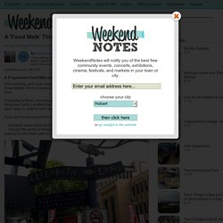 A 'Food Walk' Through Hobart - Hobart