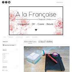 A la Française: Le Bullet Journal