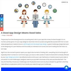 A Good App Design Means Good Sales