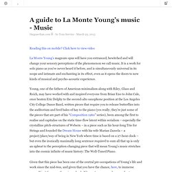 A guide to La Monte Young's music
