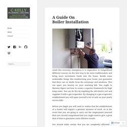A Guide On Boiler Installation