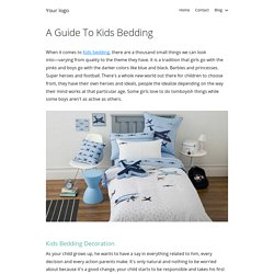 A Guide To Kids Bedding