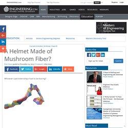 A Helmet Made of Mushroom Fiber?