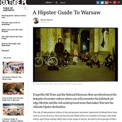 A Hipster Guide To Warsaw