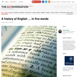 The history of English can be explained in five words