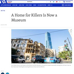 A Home for Killers Is Now a Museum