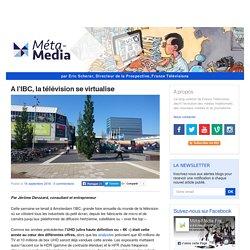 A l'IBC, la télévision se virtualise