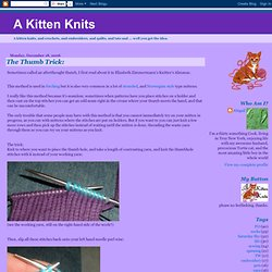 A Kitten Knits: The Thumb Trick: