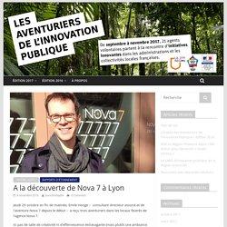 A la découverte de Nova 7 à Lyon