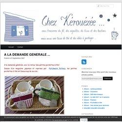A LA DEMANDE GENERALE ... - Le blog de Kérouézée