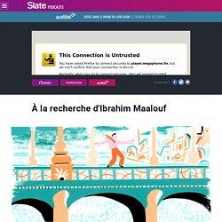 À la recherche d'Ibrahim Maalouf