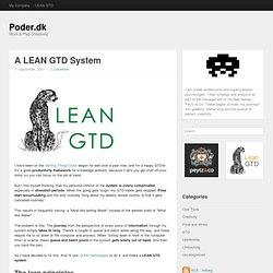 A LEAN GTD System - Poder.dk : Poder.dk