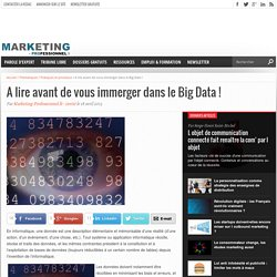 A lire avant de vous immerger dans le Big Data