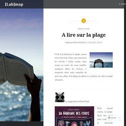 A lire sur la plage – [Lab]map
