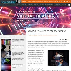 A Maker's Guide to the Metaverse