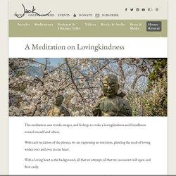A Meditation on Lovingkindness