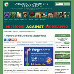 A Meeting of the Monsanto Masterminds