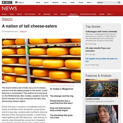 A nation of tall cheese-eaters