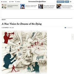 A New Vision for Dreams of the Dying