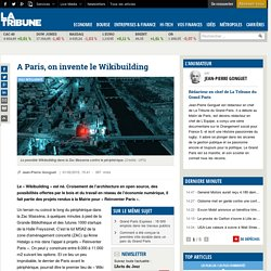 A Paris, on invente le Wikibuilding