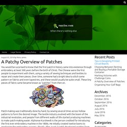 A Patchy Overview of Patches