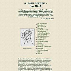 A. PAUL WEBER - DAS WERK