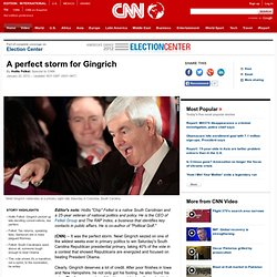 A perfect storm for Gingrich