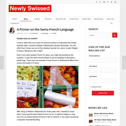 A Primer on the Swiss-French Language