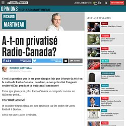A-t-on privatisé Radio-Canada?