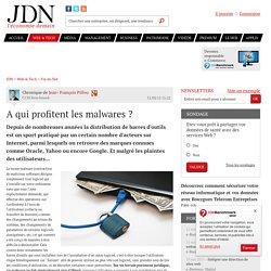 A qui profitent les malwares ? - JDN