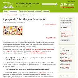 Bibliothèques dans la cité (site BPI pour les professionnels-Fiches Actions)