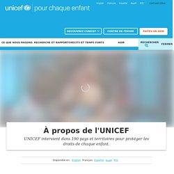 À propos de l'UNICEF